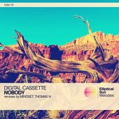 Nobody by Digital Cassette