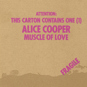 Muscle Of Love by Alice Cooper