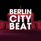 Berlin City Beat von Various Artists