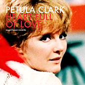 Heart Full of Love by Petula Clark