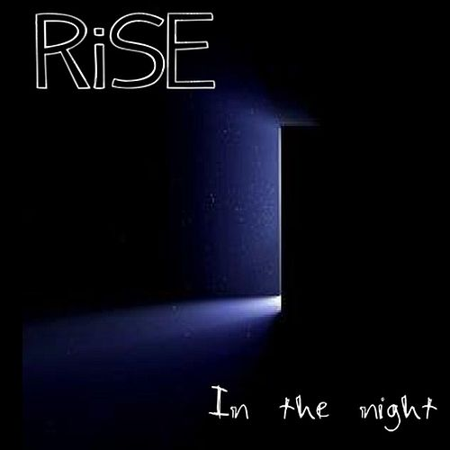 In the Night by Rise