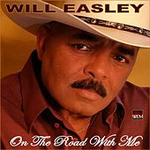 On the Road With Me by Will Easley