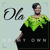 Do My Own by Ola