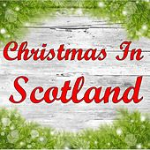 Christmas in Scotland by Various Artists