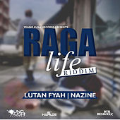 Raga Life Riddim by Various Artists
