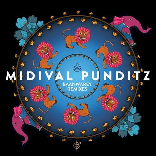 Baanwarey Remixes by MIDIval PunditZ
