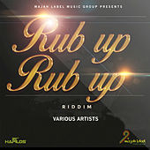 Rub Up Rub Up Riddim by Various Artists
