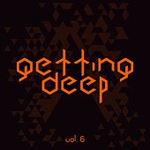Getting Deep, Vol. 6 by Various Artists