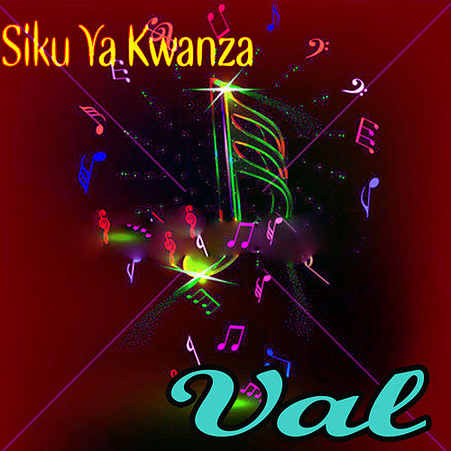Siku Ya Kwanza by Val