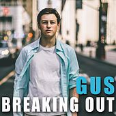 Breaking Out by Gus