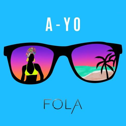 A-Yo by Fola