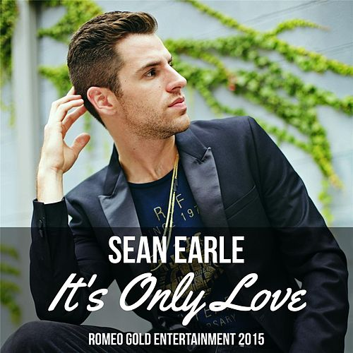 It's Only Love by Sean Earle