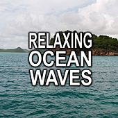 Relaxing Ocean Waves by Ocean Waves