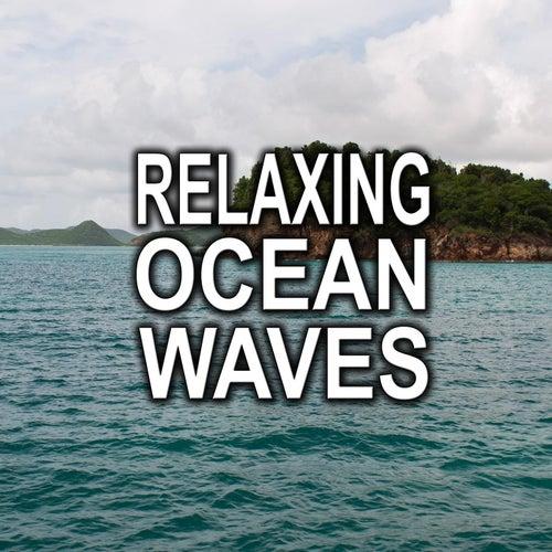 Relaxing Ocean Waves by Ocean Waves