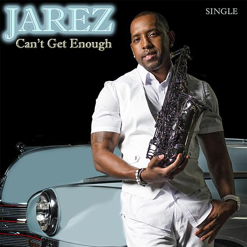 Can't Get Enough by Jarez