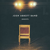 Ghosts (Act 4) by Josh Abbott Band