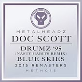 Drumz '95 (Nasty Habits Remix) / Blue Skies (2015 Remasters) by Doc Scott