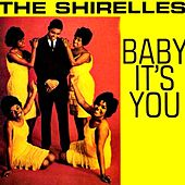 Baby It's You by The Shirelles