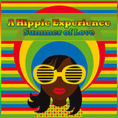 A Hippie Experience - Summer Of Love by Various Artists