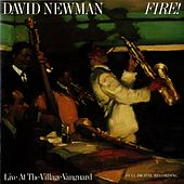 Fire! Live At The Village Vanguard by David 'Fathead' Newman