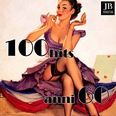 100 Hits anni 60 by Various Artists