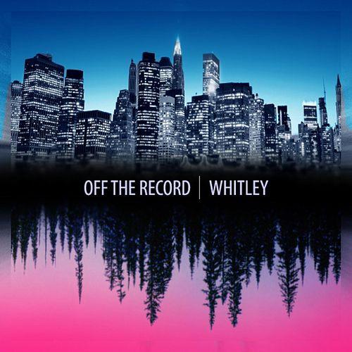 Whitley by Off the Record