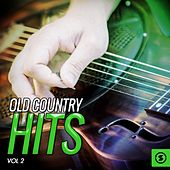 Old Country Hits, Vol. 2 by Various Artists