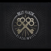 Black / White by Billy Manzik