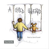A Child Unheard by David Russell