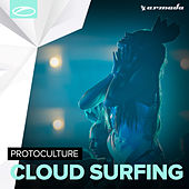 Cloud Surfing by Protoculture