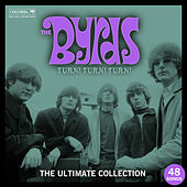 Turn! Turn! Turn! The Byrds Ultimate Collection by The Byrds