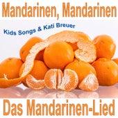Mandarinen, Mandarinen - Das Mandarinen-Lied by Various Artists
