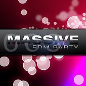 Massive EDM Party, Vol. 3 by Various Artists