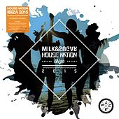 House Nation Ibiza 2015 (Compiled and Mixed by Milk & Sugar) by Various Artists