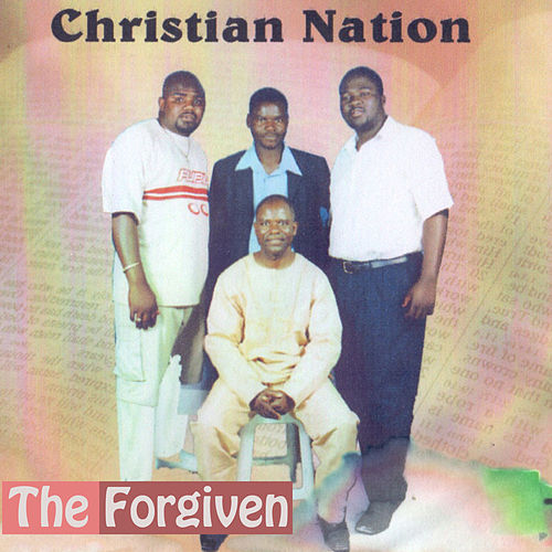 Christian Nation by Forgiven