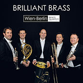 Brilliant Brass by Wien-Berlin Brass Quintett