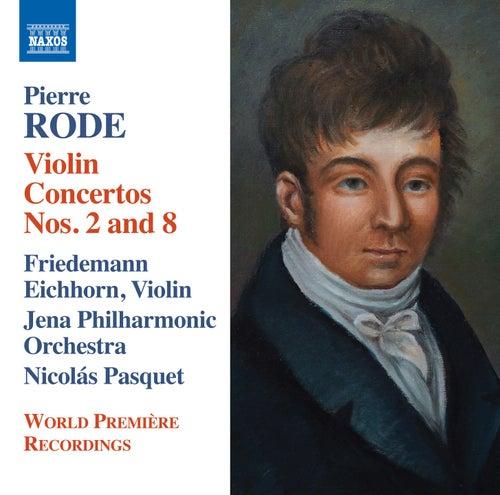 Rode: Violin Concertos Nos. 2 & 8 by Friedemann Eichhorn