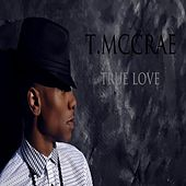 True Love by T. McCrae