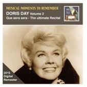 Musical Moments to Remember: Doris Day, Vol. 2 – Que Sera, Sera (Remastered 2015) by Doris Day