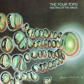 Meeting Of The Minds by The Four Tops