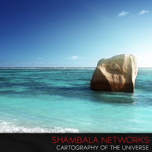 Cartography of the Universe by Shambala Networks