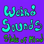 Weird Sounds by Vegas