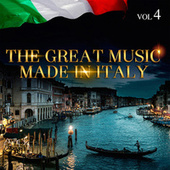 The Great Music Made in Italy Vol. 4 by Various Artists