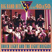 Big Band Hits of the 40s & 50s by Enoch Light