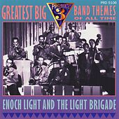 Greatest Big Band Themes of All Time by Enoch Light