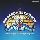 Big Band Hits of the 30s, Vol. 2 by Enoch Light