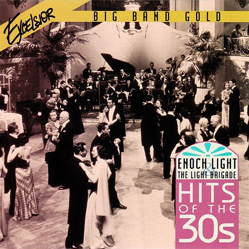Hits of the 30s by Enoch Light
