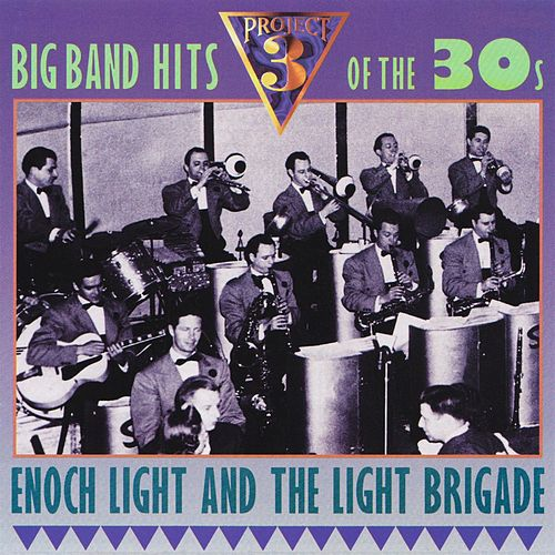 Big Band Hits of the 30s by Enoch Light