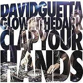 Clap Your Hands by David Guetta