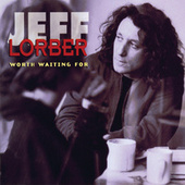 Worth Waiting For by Jeff Lorber